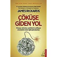 Çöküşe Giden Yol: The New York Times Bestseller Dünyayı yöneten seçkinlerin yaklaşan ekonomik krizle ilgili gizli planları