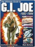 Ultimate Guide to G.I. Joe 1982-1994
