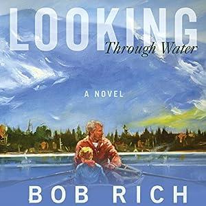 Looking Through Water Audiobook