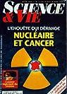 Science & Vie [n° 939, décembre 1995] L'enquête qui dérange : nucléaire et cancer par Science & Vie