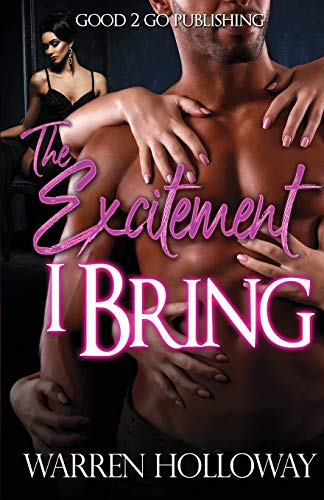Book Cover: The Excitement I Bring