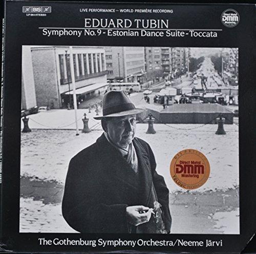Eduard Tubin: Symphony 9 / Estonian Dance Suite / Toccata / Neeme Jarvi, The Gothenburg Symphony Orchestra by BIS LP-264