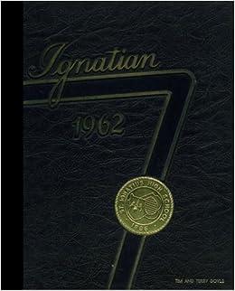 Reprint) 1962 Yearbook: St  Ignatius High School, Cleveland, Ohio