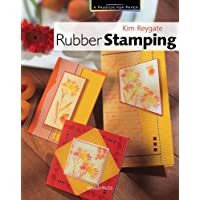 Passion for Paper: Rubber Stamping