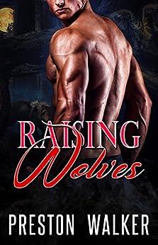 Raising Wolves by [Walker, Preston]