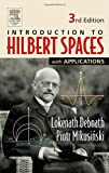 img - for Introduction to Hilbert Spaces with Applications, Third Edition by Lokenath Debnath (2005-10-13) book / textbook / text book