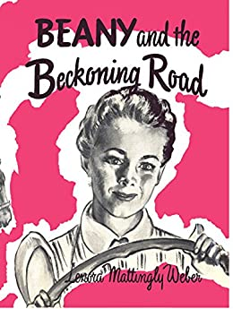 Amazon Com Beany And The Beckoning Road Beany Malone