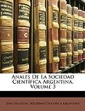 Anales De La Sociedad Científica Argentina, Volume 3 (Spanish Edition)