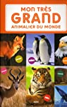 Mon très grand animalier du monde par David