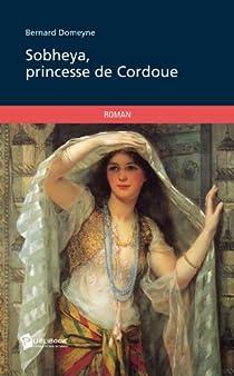 Sobheya, princesse de Cordoue par Domeyne