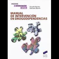 Manual de intervención en drogodependencias (Análisis e intervención social)