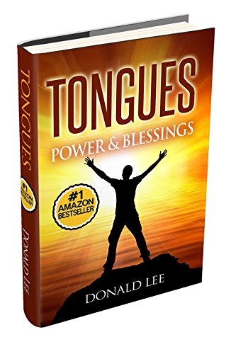 Tongues: Power & Blessings: Secrets to Power Prayer