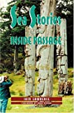 Sea Stories of the Inside Passage, Iain Lawrence, 0938665472