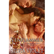 S'enflammer: Trouver sa voie #3 (French Edition)
