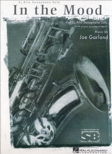 - In The Mood E Flat Alto Saxophone With Piano Accompaniment Composer Joe Garland