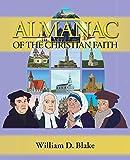 Almanac of the Christian Faith: A Prologue of