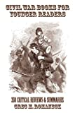 Civil War Books for Younger Readers, Greg M. Romaneck, 142590954X
