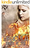 Dracula: Hearts of Fire (Dracula Heart's Book 2)