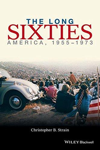 Long Sixties:America 1955 1973