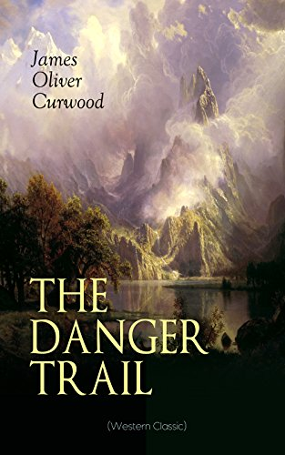 book cover of The Danger Trail