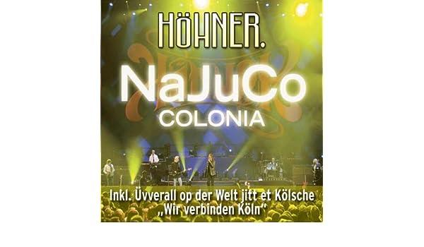 NaJuCo Colonia (Medley) (Party Karaoke Version) de Höhner en Amazon Music - Amazon.es