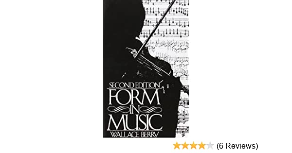 Form in music 2nd edition wallace berry 9780133292855 amazon form in music 2nd edition wallace berry 9780133292855 amazon books fandeluxe Images