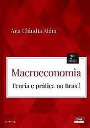 Macroeconomia: Teoria e Prática no Brasil