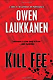 Kill Fee, Owen Laukkanen, 0399165525