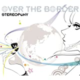 OVER THE BORDER(初回生産限定盤)(DVD付)