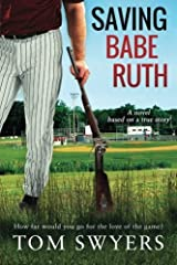 Saving Babe Ruth by Tom Swyers (2014-06-27) Paperback