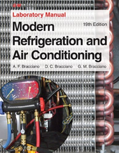 Modern Refrigeration and Air Conditioning Laboratory Manual by Andrew D. Althouse (2013-11-26)
