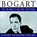 Bogart: In Search of My Father Audiobook by Stephen Humphrey Bogart Narrated by Barrett Whitener