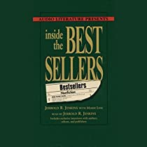 INSIDE THE BESTSELLERS: EXCLUSIVE INTERVIEWS WITH AUTHORS, EDITORS, AND PUBLISHERS