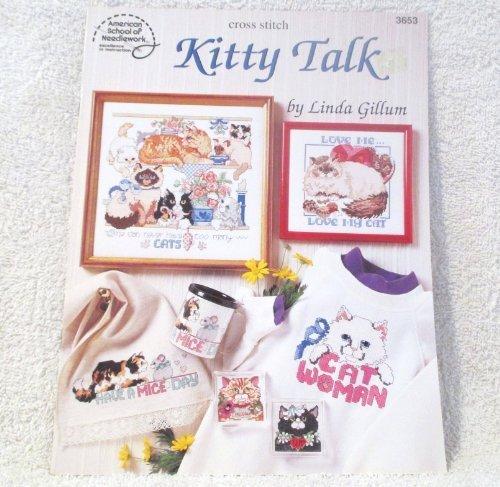 Kitty Talk Cross Stitch by Linda Gillum (1994-05-03)
