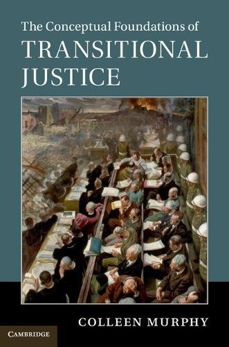the-conceptual-foundations-of-transitional-justice