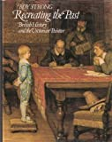 Recreating the Past, Roy Strong, 0500232814