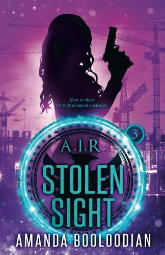 Stolen Sight (AIR) (Volume 3)