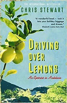 Driving Over Lemons: An Optimist In Andalucia por Natania Jansz epub