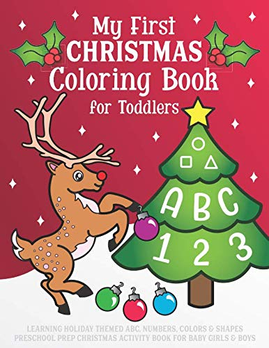 My First Christmas Coloring Book for Toddlers: Learning