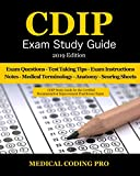 CDIP Exam Study Guide - 2019 Edition: 140 Certified Documentation Improvement Practitioner Exam Questions & Answers, Tips To Pass The Exam, Medical ... To Reducing Exam Stress, and Scoring Sheets