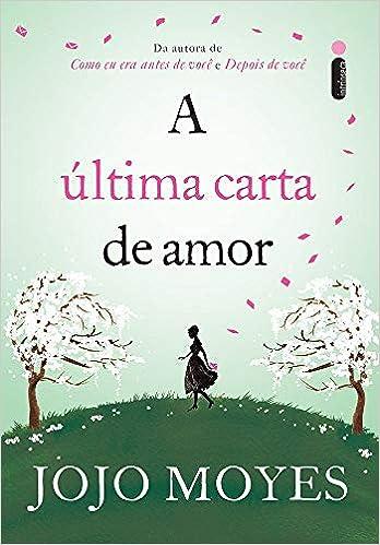 A Última Carta de Amor (Em Portuguese do Brasil): Amazon.es ...