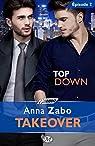 Takeover, tome 2 : Top Down par Zabo