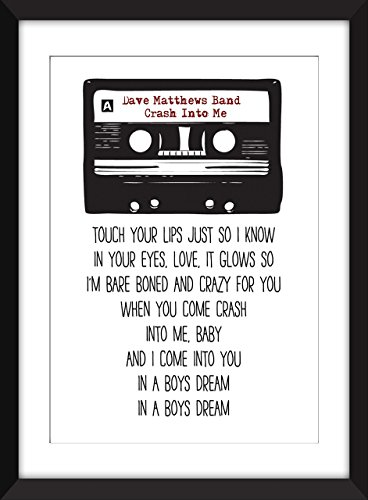 Dave Matthews Band Crash Into Me Lyrics - Unframed Print