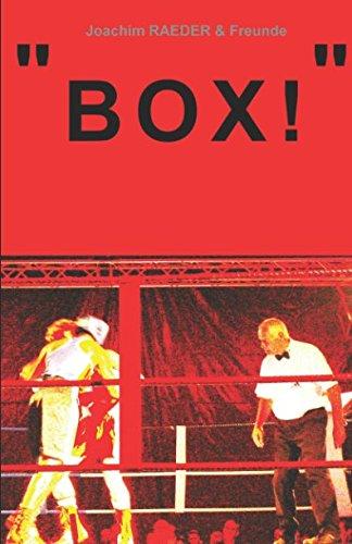 Box! Taschenbuch – 19. November 2016 Joachim Raeder Box! 1500153079 Sports