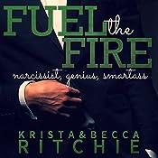 Fuel the Fire | Krista Ritchie, Becca Ritchie