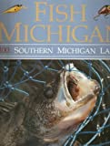 Fish Michigan, Tom Huggler, 0923756019
