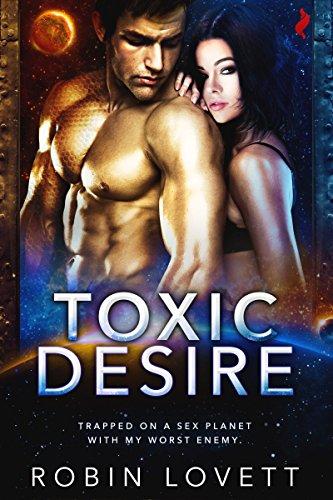 Toxic Desire by Robin Lovett