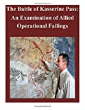 The Battle of Kasserine Pass: an Examination of Allied Operational Failings, Air Command Air Command and Staff College, 1500731153