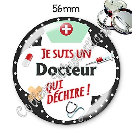 Badge 56mm Docteur qui d/échire id/ée cadeau anniversaire no/ël dipl/ôme /études m/édicales h/ôpital