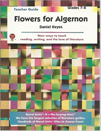 flowers for algernon teacher guide by novel units inc novel  flowers for algernon teacher guide by novel units inc